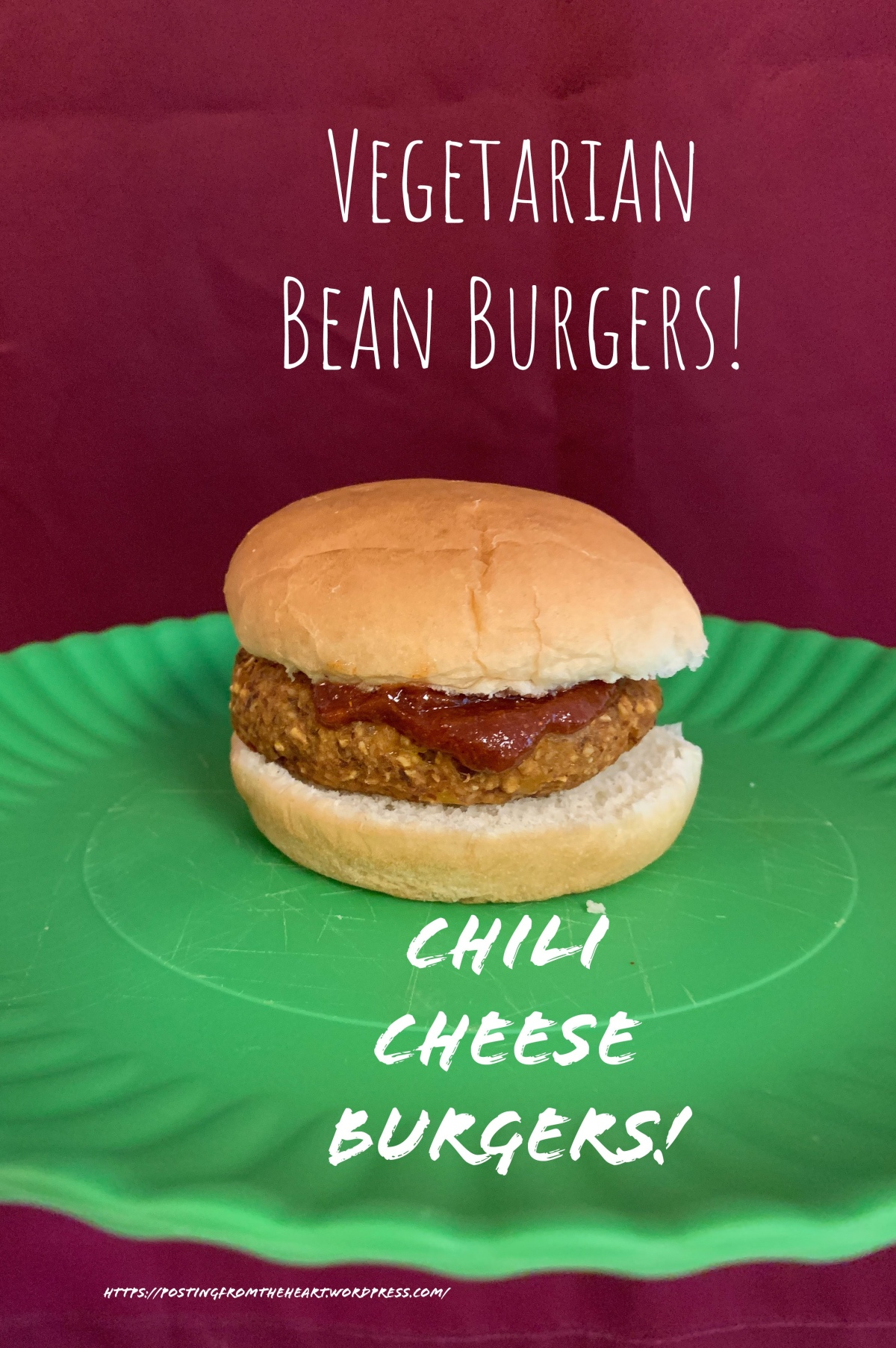Vegetarian Bean Burgers: Chili Cheese Burgers!